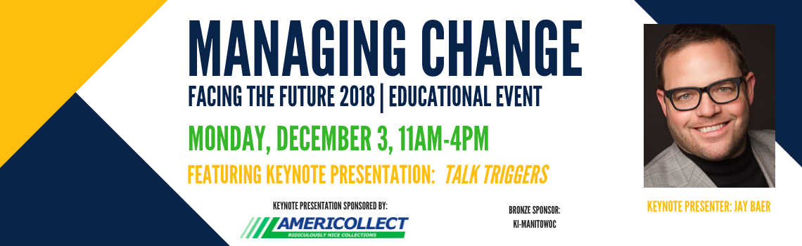 Managing Change | Facing the Future Educational Event 2018