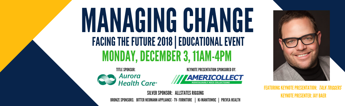 Managing Change   Facing the Future Educational Event 2018