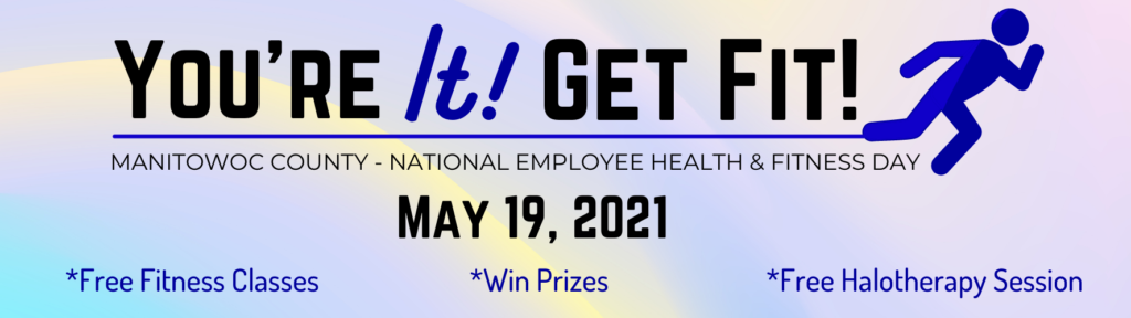 MANITOWOC COUNTY - NATIONAL EMPLOYEE HEALTH & FITNESS DAY